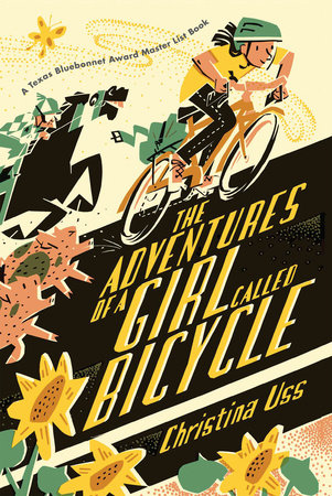 The Adventures of a Girl Called Bicycle by Christina Uss