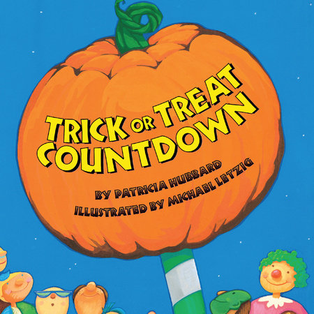 Trick-or-Treat Countdown by Patricia Hubbard