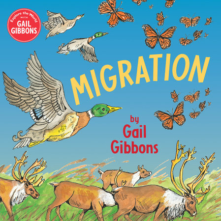 Migration by Gail Gibbons