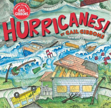 Hurricanes! (New Edition) by Gail Gibbons