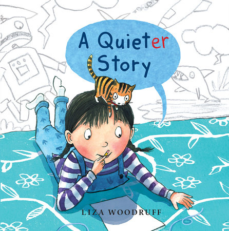 A Quieter Story by Liza Woodruff