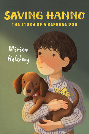 Saving Hanno by Miriam Halahmy