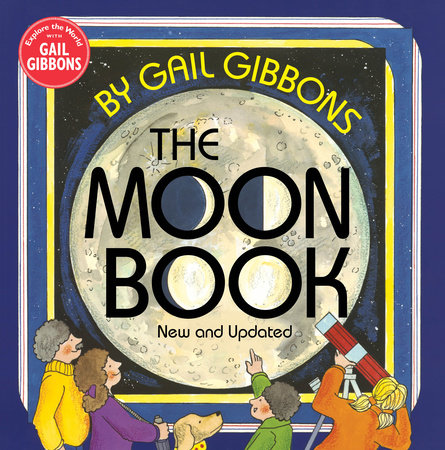 The Moon Book (New & Updated Edition) by Gail Gibbons