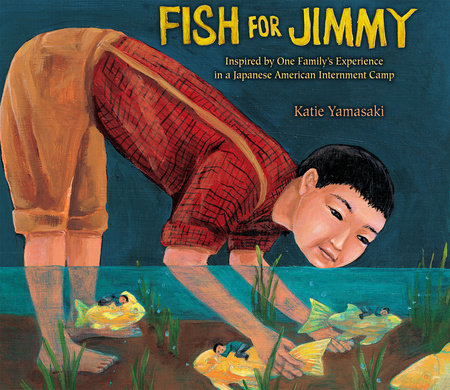 Fish for Jimmy by Katie Yamasaki