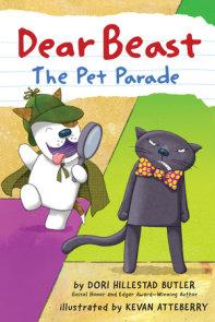 Dear Beast: The Pet Parade