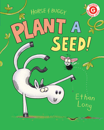Horse & Buggy Plant a Seed! by Ethan Long