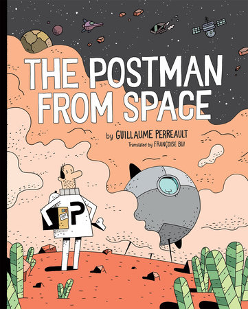 The Postman From Space by Guillaume Perreault