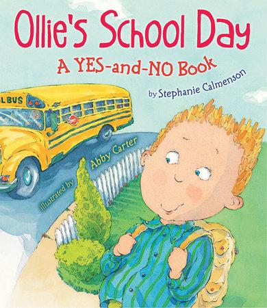 Ollie's School Day by Stephanie Calmenson