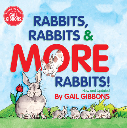 Rabbits, Rabbits & More Rabbits (New & Updated Edition) by Gail Gibbons