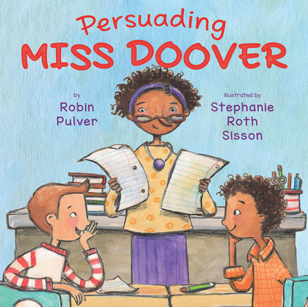 Persuading Miss Doover by Robin Pulver