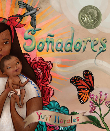 Soñadores by Yuyi Morales