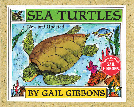 Sea Turtles (New & Updated Edition) by Gail Gibbons