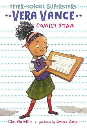 Vera Vance: Comics Star by Claudia Mills