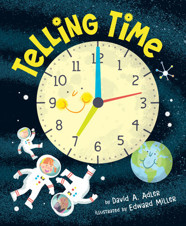 Telling Time by David A. Adler