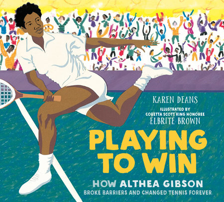 Playing to Win by Karen Deans