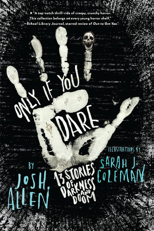 Only If You Dare by Josh Allen