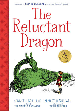 The Reluctant Dragon (Gift Edition) by Kenneth Grahame