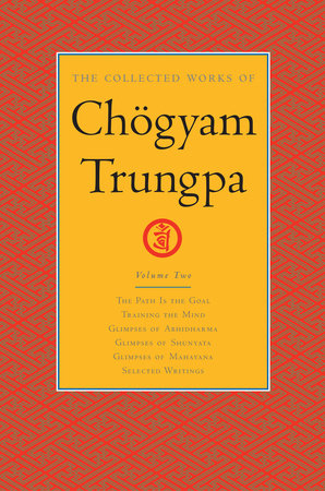 The Collected Works of Chögyam Trungpa: Volume 2 by Chogyam Trungpa