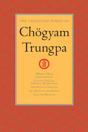 The Collected Works of Chögyam Trungpa: Volume 3 by Chogyam Trungpa