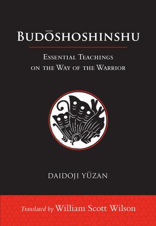 Budoshoshinshu by Daidoji Yuzan
