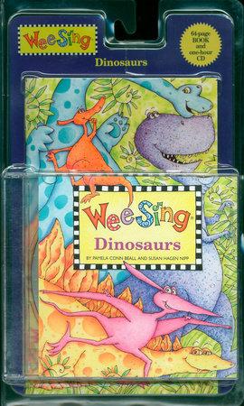 Wee Sing Dinosaurs by Pamela Conn Beall and Susan Hagen Nipp