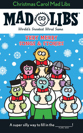Christmas Carol Mad Libs by Roger Price and Leonard Stern