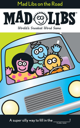 Mad Libs on the Road by Roger Price and Leonard Stern