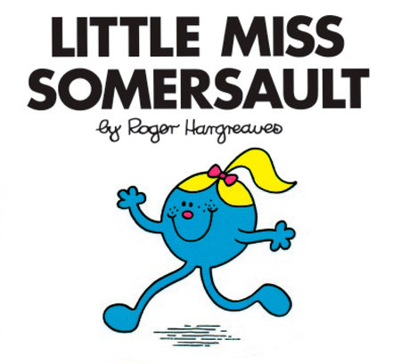 Little Miss Somersault by Roger Hargreaves