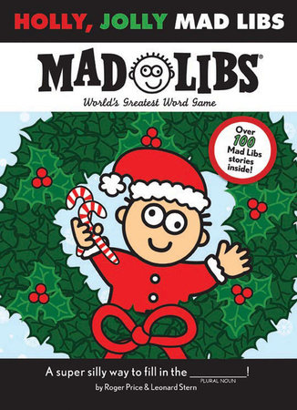 Holly, Jolly Mad Libs by Roger Price and Leonard Stern