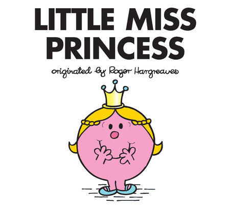 Little Miss Princess by Adam Hargreaves