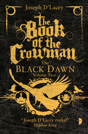 The Book of the Crowman by Joseph D' Lacey