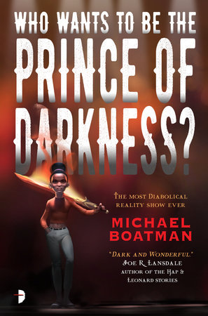 Who Wants to be The Prince of Darkness? by Michael Boatman