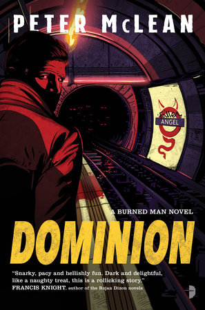Dominion by Peter McLean | PenguinRandomHouse com: Books