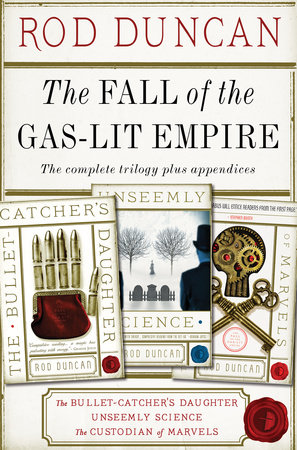 The Fall of the Gas-Lit Empire Boxed Set by Rod Duncan