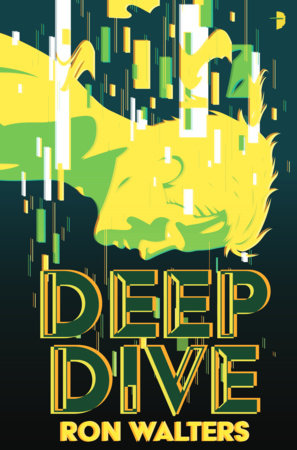 Deep Dive by Ron Walters