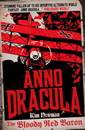 Anno Dracula: The Bloody Red Baron by Kim Newman