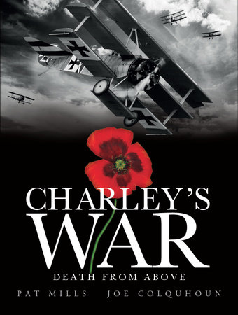 Charley's War (Vol. 9): Death from Above by Pat Mills