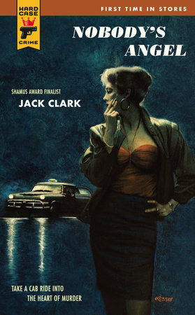 Nobody's Angel by Jack Clark