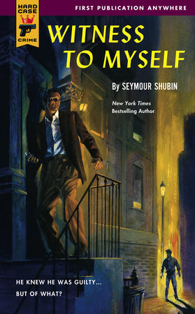 Witness to Myself by Seymour Shubin