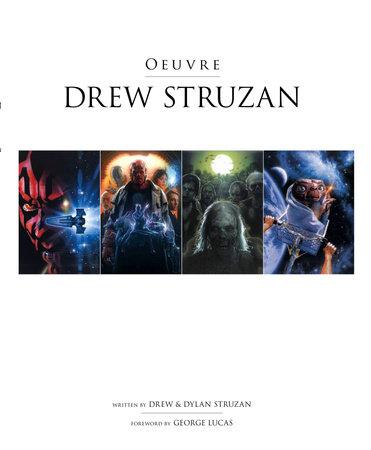 Drew Struzan: Oeuvre by Dylan Struzan