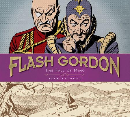 Flash Gordon: The Fall of Ming by Alex Raymond
