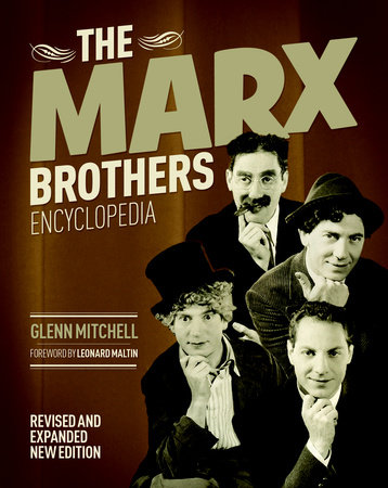 The Marx Brothers Encyclopedia by Glen Mitchell
