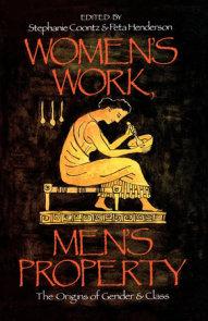 Women's Work, Men's Property