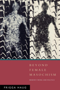 Beyond Female Masochism