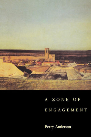 A Zone of Engagement by Perry Anderson