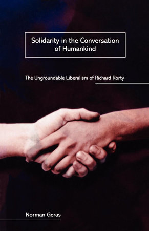 Solidarity in the Conversation of Humankind by Norman Geras