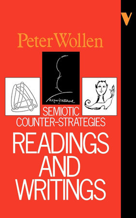 Readings and Writings by Peter Wollen