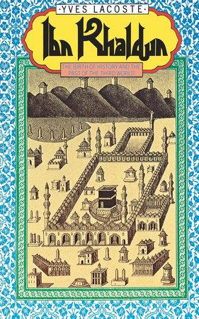 Ibn Khaldun by Lascoste