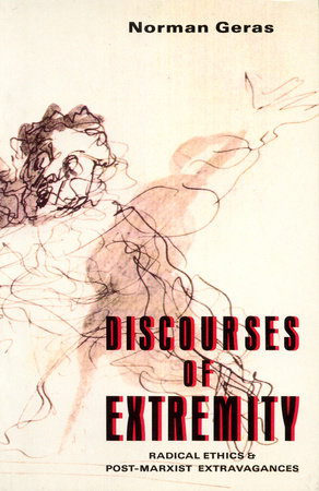 Discourses of Extremity by Norman Geras