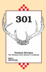 301 Venison Recipes
